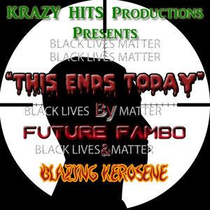 Future Fambo, Blazing Kerosene 歌手頭像