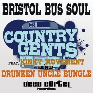 Country Gents feat Kinky Movement & Drunken Uncle Bungle 歌手頭像