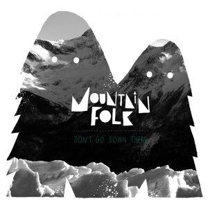 Mountain Folk 歌手頭像