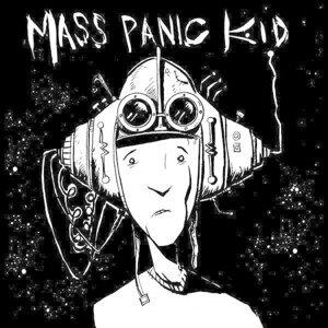 Mass Panic Kid 歌手頭像