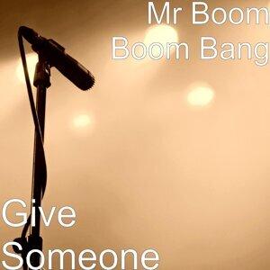 Mr Boom Boom Bang 歌手頭像