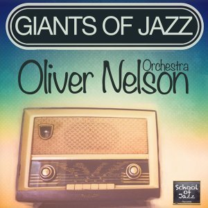 Oliver Nelson Orchestra アーティスト写真