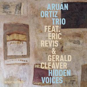 Aruán Ortiz Trio feat. Eric Revis & Gerald Cleaver 歌手頭像