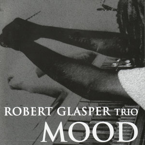 Robert Glasper Trio 歌手頭像