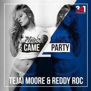 Tejai Moore & Reddy Roc 歌手頭像