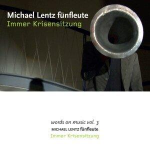 Michael Lentz fünfleute 歌手頭像