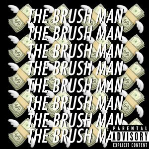 The Brush Man 歌手頭像