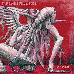 Tyler Daniel Bean, Au Revoir 歌手頭像