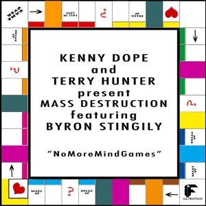 Kenny Dope And Terry Hunter Present Mass Destruction Featuring Byron Stingily 歌手頭像