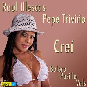 Raul Illescas, Pepe Triviño 歌手頭像