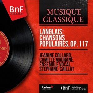 Jeanine Collard, Camille Maurane, Ensemble vocal Stéphane-Caillat 歌手頭像