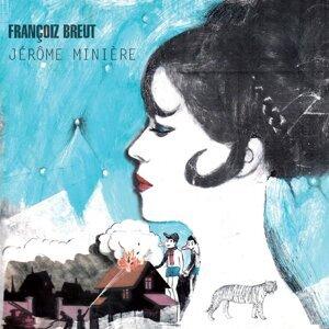 Françoiz Breut, Jérôme Minière 歌手頭像