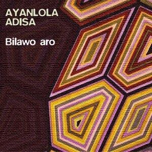 Ayanlola Adisa 歌手頭像
