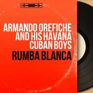 Armando Oréfiche and His Havana Cuban Boys 歌手頭像