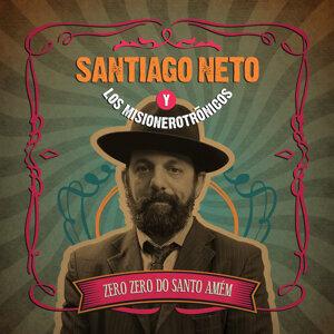 Santiago Neto y Los Misionerotrónicos 歌手頭像