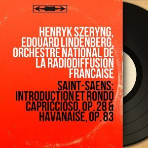 Henryk Szeryng, Édouard Lindenberg, Orchestre national de la Radiodiffusion française 歌手頭像