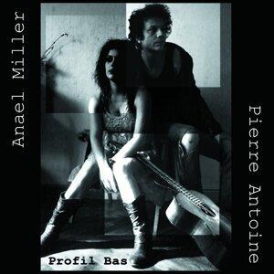 Anael Miller, Pierre Antoine 歌手頭像