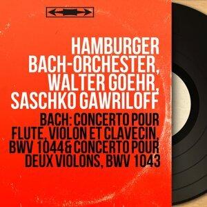 Hamburger Bach-Orchester, Walter Goehr, Saschko Gawriloff 歌手頭像