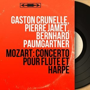 Gaston Crunelle, Pierre Jamet, Bernhard Paumgartner 歌手頭像