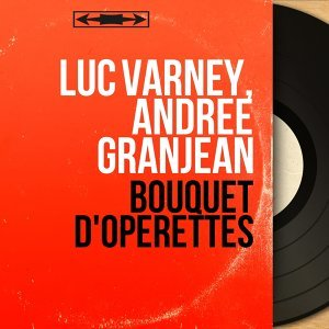 Luc Varney, Andrée Granjean 歌手頭像
