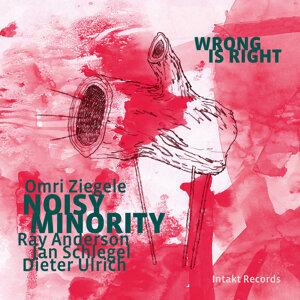 Omri Ziegele Noisy Minority with Ray Anderson, Jan Schlegel & Dieter Ulrich 歌手頭像