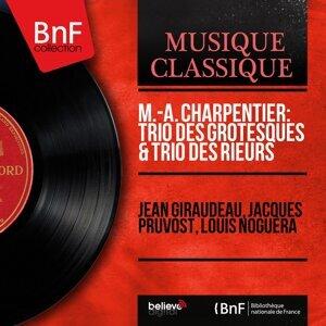 Jean Giraudeau, Jacques Pruvost, Louis Noguera 歌手頭像
