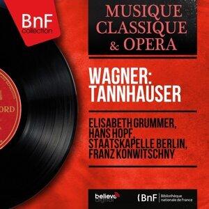 Elisabeth Grümmer, Hans Hopf, Staatskapelle Berlin, Franz Konwitschny 歌手頭像