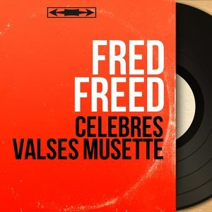 Fred Freed 歌手頭像