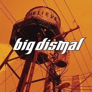 Big Dismal 歌手頭像