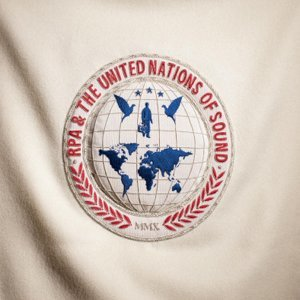 RPA and The United Nations of Sound (李察艾希克羅與音樂共和國)