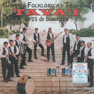Bandita Folklórica y Tropical Tava'i de 25 de Diciembre 歌手頭像
