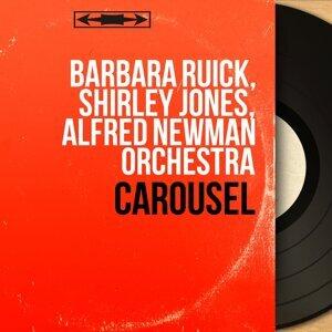 Barbara Ruick, Shirley Jones, Alfred Newman Orchestra 歌手頭像