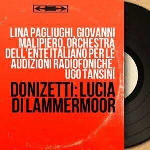 Lina Pagliughi, Giovanni Malipiero, Orchestra dell'Ente Italiano per le Audizioni Radiofoniche, Ugo Tansini 歌手頭像