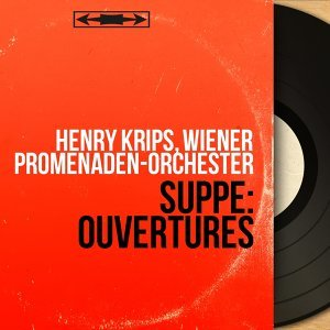 Henry Krips, Wiener Promenaden-Orchester 歌手頭像