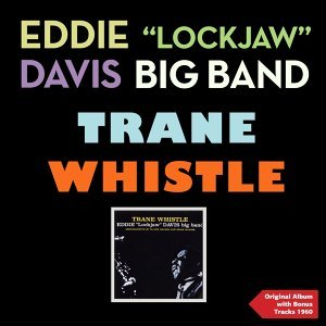 Eddie Lockjaw Davis Big Band 歌手頭像