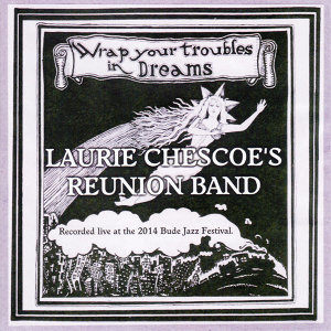 Laurie Chescoe's Reunion Band 歌手頭像