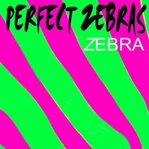 Perfect Zebras 歌手頭像