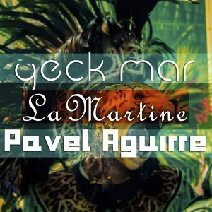 Yeck Mar,  Pavel Aguirre 歌手頭像
