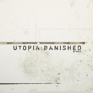 utopia:banished