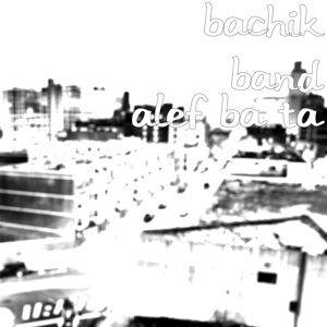 Bachik Band 歌手頭像