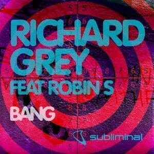 Richard Grey Feat. Robin S 歌手頭像