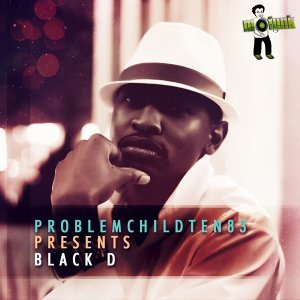 Problem Child Ten83, Black D 歌手頭像