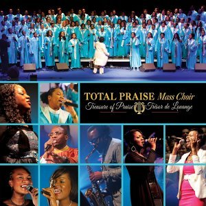Total Praise Mass Choir 歌手頭像