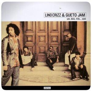 Lino Crizz, Gueto Jam 歌手頭像
