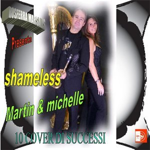 Shameless, Martin & Michelle 歌手頭像