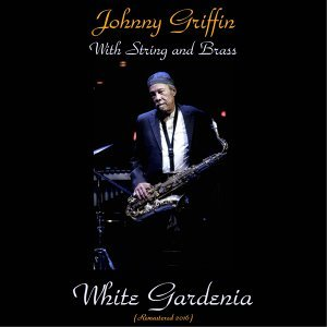 Johnny Griffin with Strings and Brass 歌手頭像