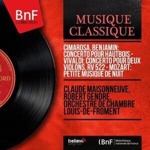 Claude Maisonneuve, Robert Gendre, Orchestre de chambre Louis-de-Froment 歌手頭像