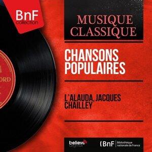 L'Alauda, Jacques Chailley 歌手頭像
