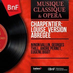 Ninon Vallin, Georges Thill, André Pernet, Eugène Bigot 歌手頭像