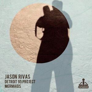 Jason Rivas, Detroit 95 Project 歌手頭像